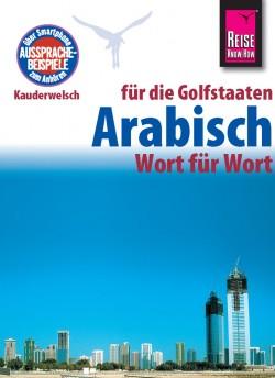 Taalgids Kauderwelsch 133 Arabisch für die Golfstaaten 5.A 2015