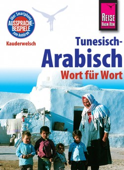 KW 73 Tunesisch - Arabisch Wort für Wort