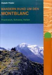 Wandern Rund um den Mont Blanc