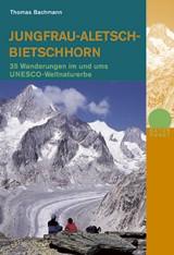 Jungfrau-Aletsch-Bietschhorn-35 Wanderungen
