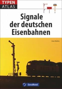 Typenatlas Signale der deutschen Eisenbahnen