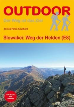 Wandelgids E8 Slowakei: Weg der Helden (308) 1.A 2016