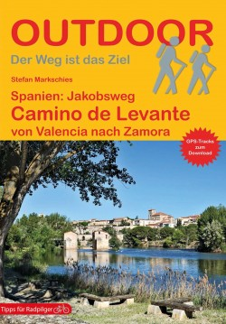 Wandelgids Spanien: Jakobsweg Camino de Levante von Valencia nach Zamora   (271) 2.A 2020