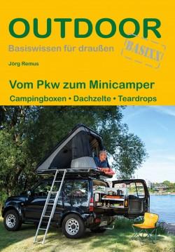 Outdoor Wissen: Vom Pkw zum Minicamper - Campingboxen-Dachzelte-Teardrops (441) 1.A 2019
