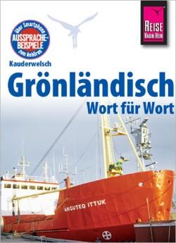 Kauderwelsch 204 Grönländisch - Wort für Wort