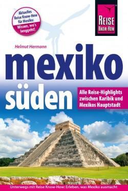 Reisgids Mexiko Süden