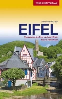Eifel - Von Aachen bis Trier und vom Rhein 1.A 2018