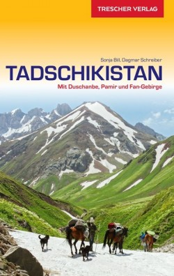 Reisgids Tadschikistan - mit Duschanbe, Pamir und Fan-Gebirge 3.A 2018