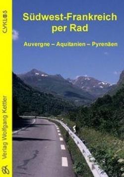 Fietsgids Südwest-Frankreich per Rad (Auvergne-Aquitanien-Pyrenäen)