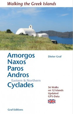 Walking the Greek Islands: Amorgos, Naxos, Paros Andros Eastern & Northern Cyclades
