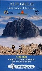 Alpi Giule - Sulle orme di Julius Kugy 1:25.000