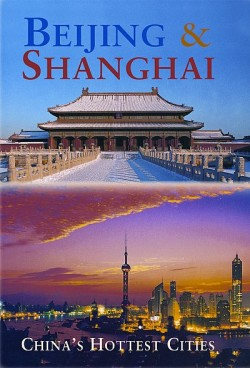 Reisgids Odyssey Beijing & Shanghai - China's Hottest Cities (2013)