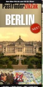 PastFinder ZikZak Berlin-Ein historischer Wegweiser