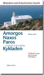 Wandern auf Griechischen Inseln: Amorgos, Naxos, Paros