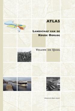 Atlas van de Koude Oorlog - Veluwe en IJssel