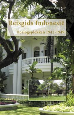Reisgids Indonesië Oorlogsplekken 1942-1949