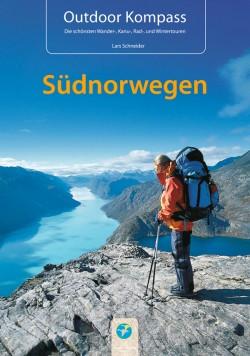 Outdoor Kompass Südnorwegen (Die schönsten Wander-, Kanu-, Rad- und Wintertouren)