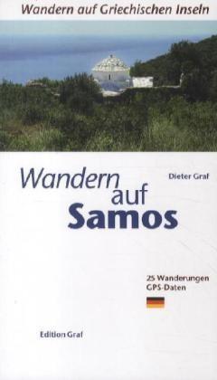 Wandern auf Samos (25 Wanderungen mit GPS-Daten) 2012