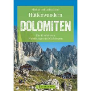Hüttenwandern Dolomiten - Die 39 schönsten Wanderungen