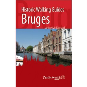 Bruges - Historic Walking Guide 2nd. ed. 2017