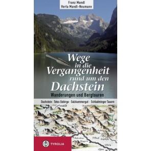 Wege in die Vergangenheit in Dachstein