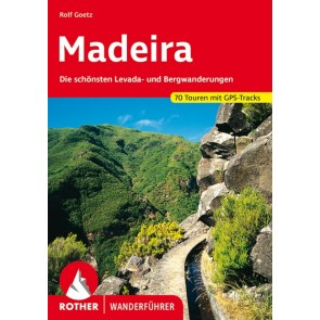 Rother Wanderführer Madeira - 70 Touren (15.A 2020)