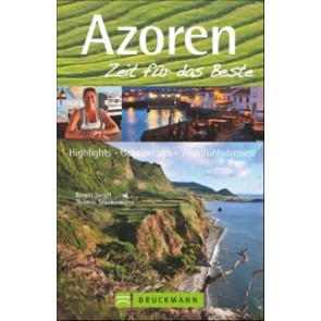 Zeit für das Beste: Azoren