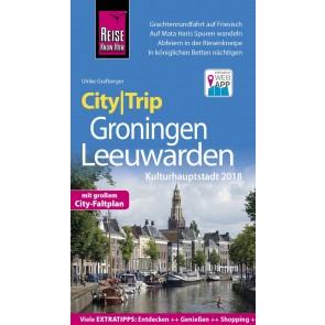 City|Trip Groningen - Leeuwarden Kulturhauptstad 2018