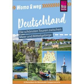 Womo & weg - Deutschland - Die schönsten Touren zwischen Meer und Mittelgebirge