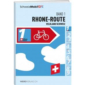 Veloland Schweiz Band 1 Rhone-Route