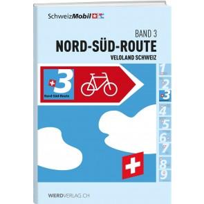 Veloland Schweiz Band 3 Nord-Süd-Route