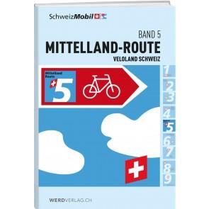 Veloland Schweiz Band 5 Mittelland-Route