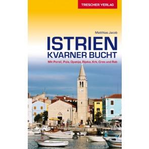 Reisgids Istrien - Kvarner Bucht / Mit Piran, Izola und Koper. 2.A 2018