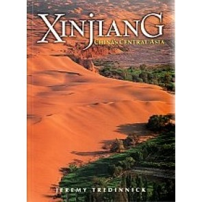 Xinjiang - China's Central Asia