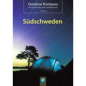 Outdoor Kompass Südschweden (die schönsten Kanu-, Rad- und Wandertouren)